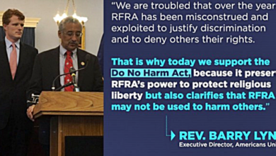 """Democrats Re-Introduce The """"Do No Harm Act"""" to Amend """"The Religious Freedom Restoration Act"""""""
